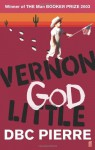 Vernon God Little - D.B.C. Pierre