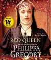 The Red Queen: A Novel - Philippa Gregory, Bianca Amato
