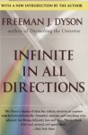 Infinite in All Directions - Freeman John Dyson