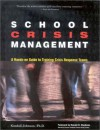 School Crisis Management: A Hands-On Guide to Training Crisis Response Teams - Kendall Johnson, Ronald D. Stephens