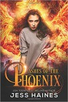 Ashes of the Phoenix - Jess Haines