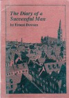 The Diary Of A Successful Man - Ernest Dowson