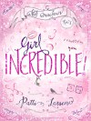 Girl Incredible - Patti Larsen