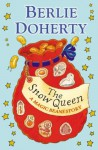The Snow Queen: A Magic Beans Story - Berlie Doherty
