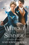 Without A Summer (Glamourist Histories Series Book 3) - Mary Robinette Kowal
