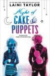 Night of Cake & Puppets (Daughter of Smoke & Bone) - Laini Taylor, Jim Di Bartolo
