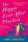 The Happy Ever after playlist - Abby Jimenez