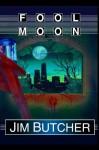 Fool Moon (The Dresden Files, No. 2) - Jim Butcher, James Marsters
