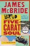 Five-Carat Soul - James McBride