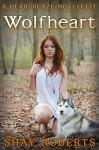 Wolfheart - Shay Roberts