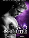 Two Minutes (Seven) - Dannika Dark, Nicole Poole
