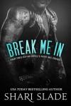 Break Me In - Shari Slade