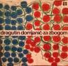 Za zbogom: izabrane pjesme - Dragutin Domjanić, Branimir Donat