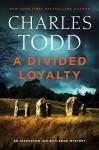 A Divided Loyalty - Charles Todd