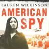 American Spy - Bahni Turpin, Lauren Wilkinson