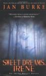 Sweet Dreams, Irene: An Irene Kelly Novel - Jan Burke