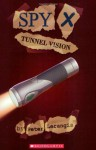 Tunnel Vision - Peter Lerangis