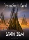 Statki Ziemi (Powrót do domu, #3) - Orson Scott Card, Kamil Lesiew