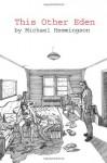 This Other Eden - Michael Hemmingson, Saul Haberfield