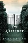 The Listener - Shira Nayman