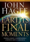 Earth's Final Moments - John Hagee