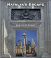 Natalya's Escape: Ruthless Vision - Marilyn M. Schulz
