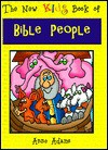 The New Kids Book of Bible People - Anne Adams