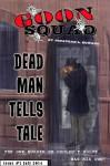 GOON SQUAD #7: Dead Man Tells Tale - Jonathan L. Howard