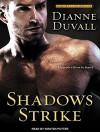 Shadows Strike (Immortal Guardians) - Dianne Duvall, Kirsten Potter