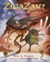 Zigazak!: A Magical Hanukkah Night - Eric A. Kimmel, Jon Goodell