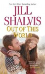 Out of This World - Jill Shalvis