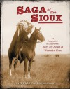 Saga of the Sioux: An Adaptation from Dee Brown's Bury My Heart at Wounded Knee - Dee Brown, Dwight Jon Zimmerman