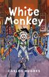 White Monkey - Carlos Hughes, Chris Duggan, Katherine Dolan, John Chandler
