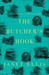 The Butcher's Hook: A Novel - Janet Ellis