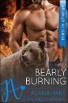 Bearly Burning: Men In Charge (Blackrock Bears Book 2) - Alana Hart, Michaela Wright