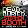 Dead and Buried - Stephen Booth, Mike Rogers, Hachette Audio UK