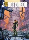 Judge Dredd Day of Chaos: Fallout - John Wagner, Rob Williams, Michael Carrol, Robert Williams, Laurence Campbell, PJ Holden, James Harren