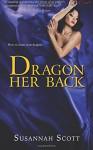 Dragon Her Back - Susannah Scott