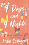 9 Days and 9 Nights - Katie Cotugno