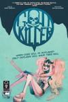 Godkiller #1 - Anna Muckcracker, Matt Pizzolo