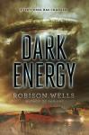 Dark Energy - Robison Wells