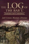 The Log of the Bab 'L': Translation and Commentary - Jack Conner