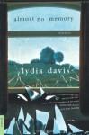 Almost No Memory: Stories - Lydia Davis