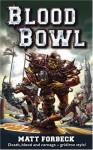 Blood Bowl - Matt Forbeck