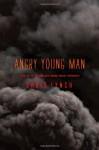 Angry Young Man - Chris Lynch