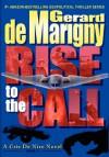 Rise to the Call - Gerard de Marigny, Lisa de Marigny