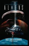 Aliens: Fast Track to Heaven - Liam Sharp