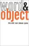 Word and Object (Studies in Communication) - Willard Van Orman Quine