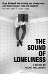 The Sound of Loneliness - Craig Wallwork