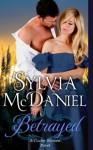 Betrayed - Sylvia McDaniel